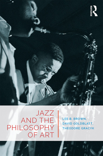 Jazz and the Philosophy of Art book cover