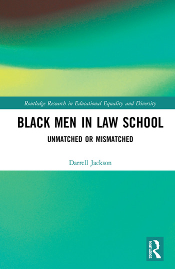 Black Men in Law School Unmatched or Mismatched book cover