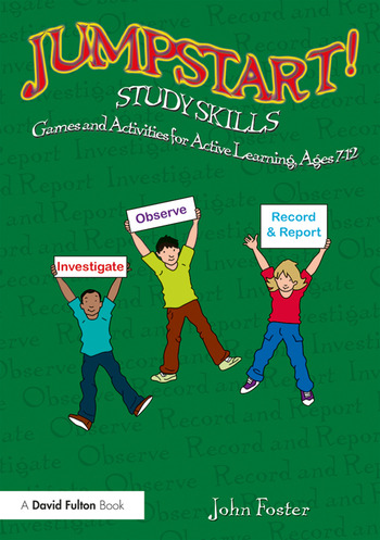 Jumpstart! Study Skills Games and Activities for Active Learning, Ages 7–12 book cover