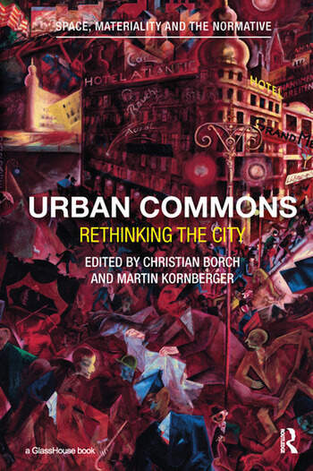 Urban Commons Rethinking the City book cover