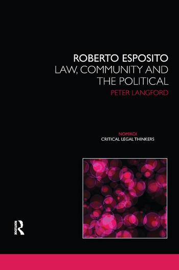 Roberto Esposito Law, Community and the Political book cover