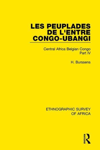 Les Peuplades de L'Entre Congo-Ubangi (Ngbandi, Ngbaka, Mbandja, Ngombe et Gens D'Eau) Central Africa Belgian Congo Part IV book cover