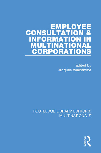 Employee Consultation and Information in Multinational Corporations book cover