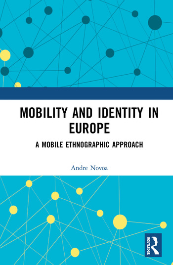 Mobility and Identity in Europe: A Mobile Ethnographic Approach