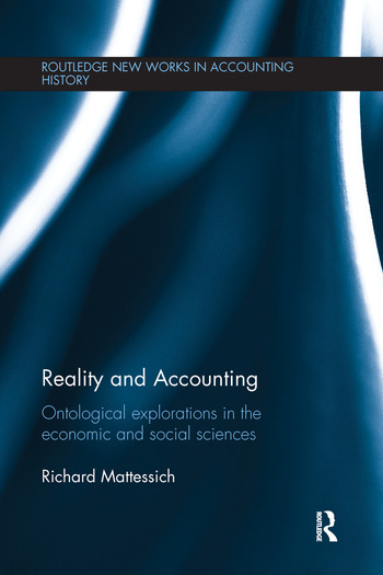 Reality and Accounting Ontological Explorations in the Economic and Social Sciences book cover