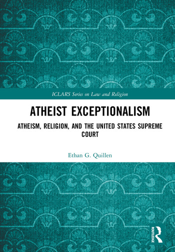 Atheist Exceptionalism Atheism, Religion, and the United States Supreme Court book cover