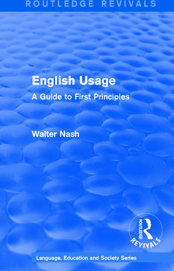 Routledge Revivals: English Usage (1986) A Guide to First Principles book cover