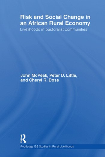 Risk and Social Change in an African Rural Economy Livelihoods in Pastoralist Communities book cover