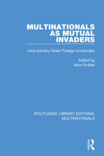 Multinationals as Mutual Invaders Intra-industry Direct Foreign Investment book cover