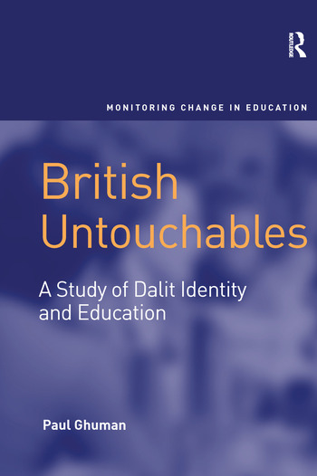 British Untouchables A Study of Dalit Identity and Education book cover