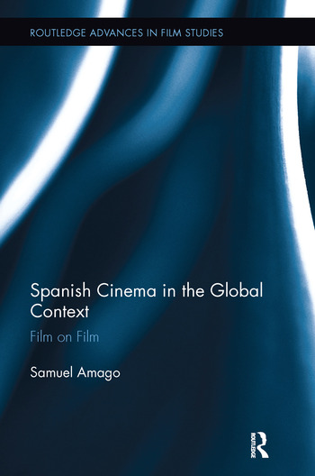 Spanish Cinema in the Global Context Film on Film book cover