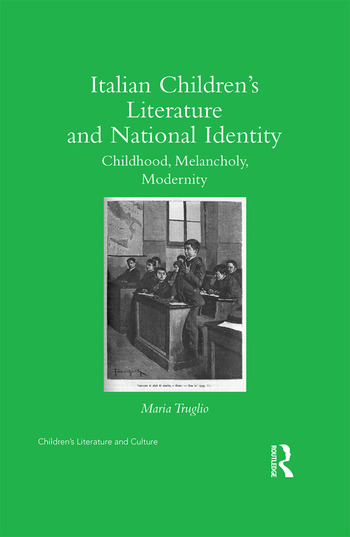 Italian Children's Literature and National Identity Childhood, Melancholy, Modernity book cover