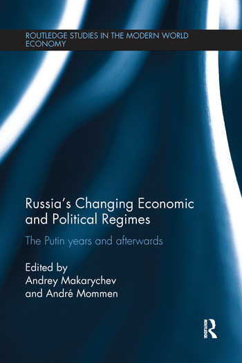 Russia's Changing Economic and Political Regimes The Putin Years and Afterwards book cover