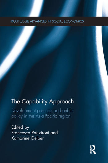 The Capability Approach Development Practice and Public Policy in the Asia-Pacific Region book cover