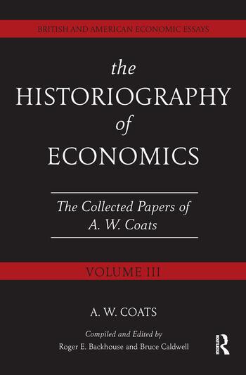 The Historiography of Economics British and American Economic Essays, Volume III book cover