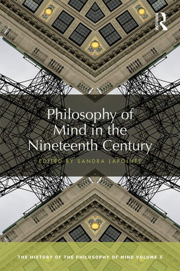 Philosophy of Mind in the Nineteenth Century The History of the Philosophy of Mind, Volume 5 book cover