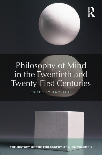 Philosophy of Mind in the Twentieth and Twenty-First Centuries The History of the Philosophy of Mind, Volume 6 book cover