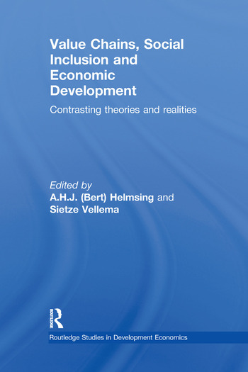 Value Chains, Social Inclusion and Economic Development Contrasting Theories and Realities book cover