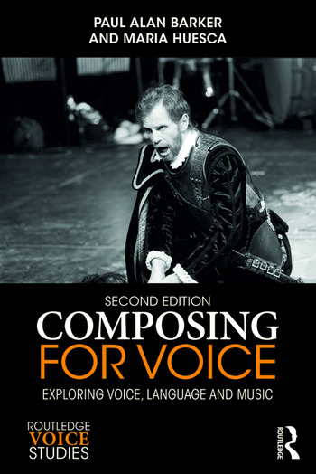 Composing for Voice Exploring Voice, Language and Music book cover