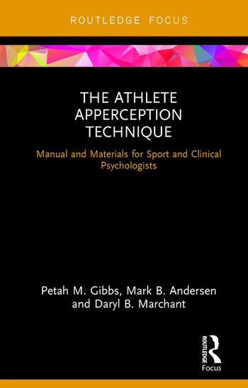The Athlete Apperception Technique Manual and Materials for Sport and Clinical Psychologists book cover