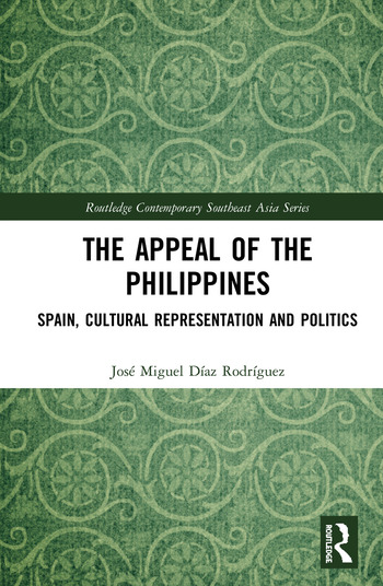 The Appeal of the Philippines Spain, Cultural Representation and Politics book cover
