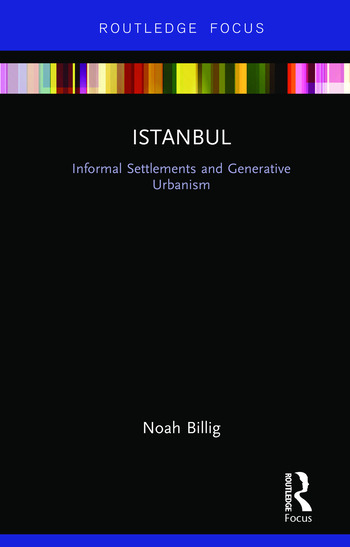 Istanbul Informal Settlements and Generative Urbanism book cover