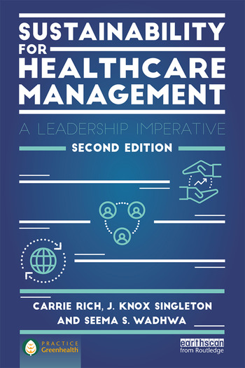 Sustainability for Healthcare Management A Leadership Imperative book cover