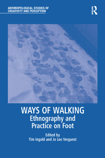 Ways of Walking Ethnography and Practice on Foot book cover