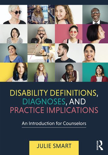 Disability Definitions, Diagnoses, and Practice Implications An Introduction for Counselors book cover
