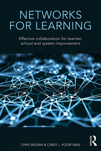 Networks for Learning Effective Collaboration for Teacher, School and System Improvement book cover