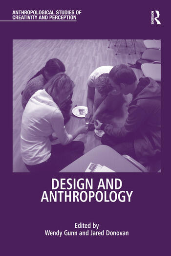 understanding the relationship between design and anthropology