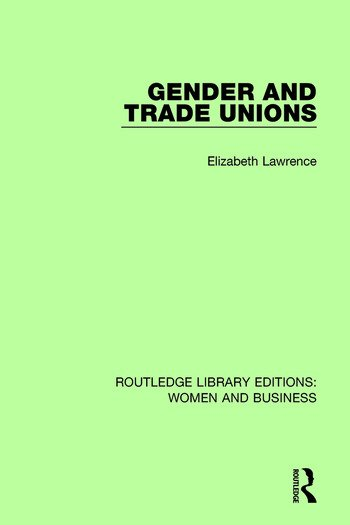 Gender and Trade Unions book cover