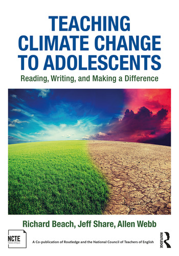 Teaching Climate Change to Adolescents Reading, Writing, and Making a Difference book cover