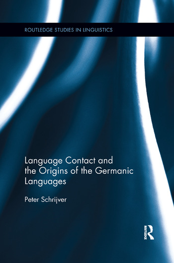 Language Contact and the Origins of the Germanic Languages book cover