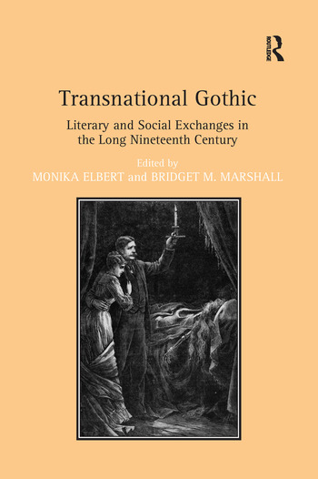 Transnational Gothic Literary and Social Exchanges in the Long Nineteenth Century book cover