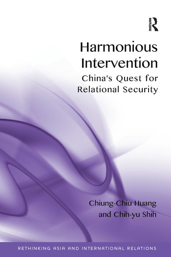 Harmonious Intervention China's Quest for Relational Security book cover