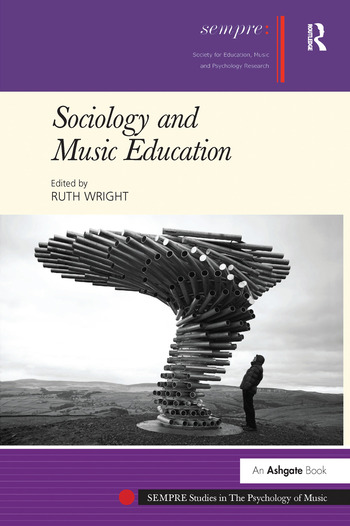 Sociology and Music Education book cover
