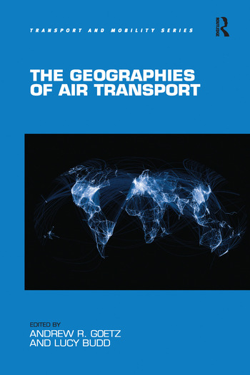 The Geographies of Air Transport book cover