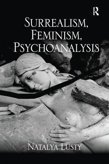 Surrealism, Feminism, Psychoanalysis book cover