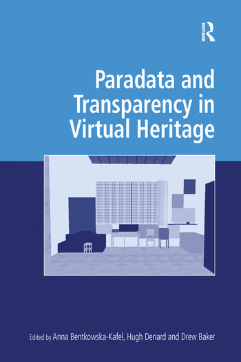 Paradata and Transparency in Virtual Heritage book cover