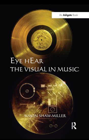 Eye hEar The Visual in Music book cover