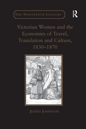 Victorian Women and the Economies of Travel, Translation and Culture, 1830–1870 book cover