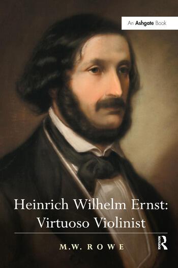 Heinrich Wilhelm Ernst: Virtuoso Violinist book cover