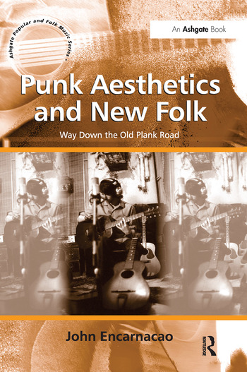 Punk Aesthetics and New Folk Way Down the Old Plank Road book cover