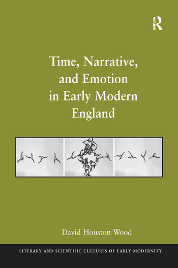 Time, Narrative, and Emotion in Early Modern England book cover