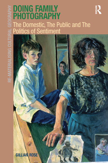Doing Family Photography The Domestic, The Public and The Politics of Sentiment book cover