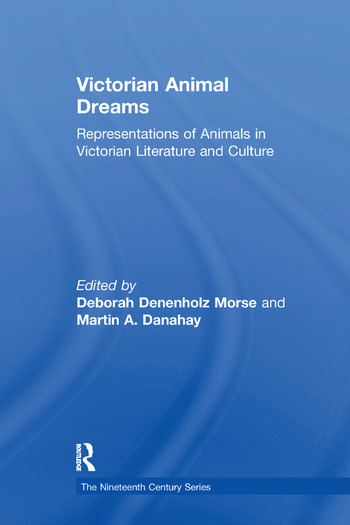 Victorian Animal Dreams Representations of Animals in Victorian Literature and Culture book cover