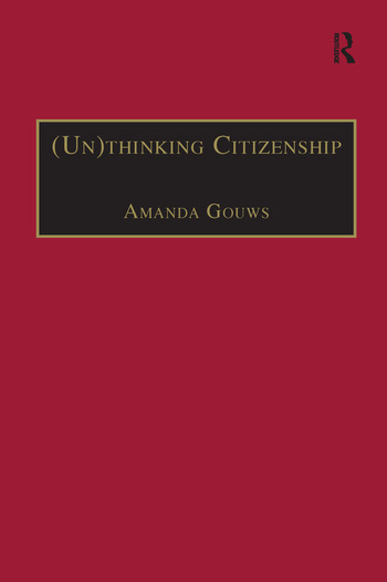(Un)thinking Citizenship Feminist Debates in Contemporary South Africa book cover