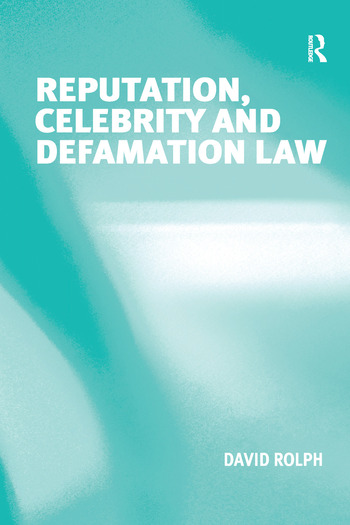 Reputation, Celebrity and Defamation Law book cover
