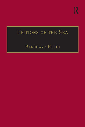 Fictions of the Sea Critical Perspectives on the Ocean in British Literature and Culture book cover